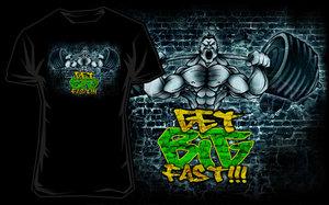 T-shirt Get Big Fast